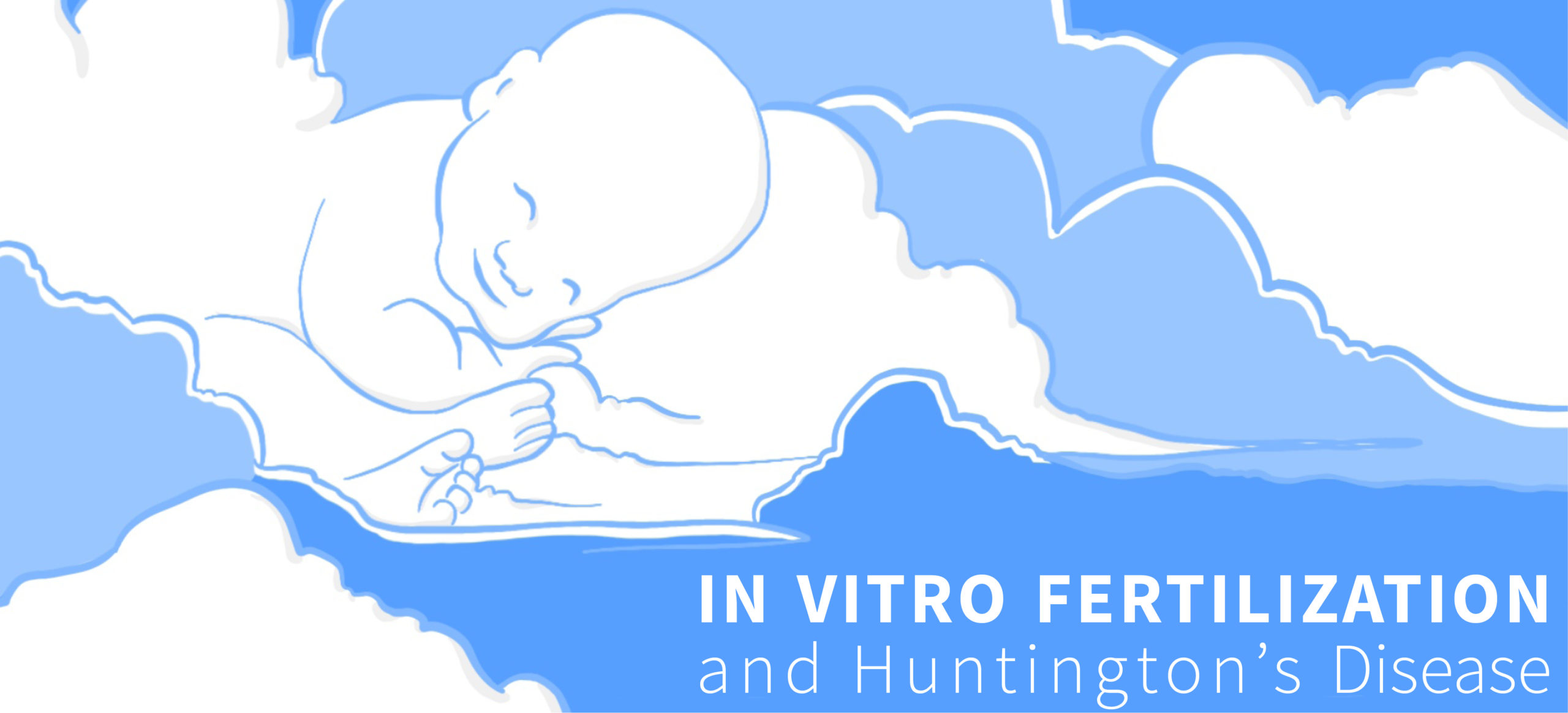 Huntington's Disease and iVF